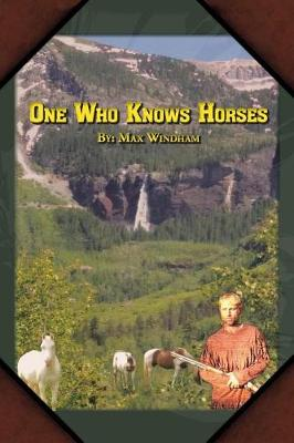 One Who Knows Horses (Paperback)