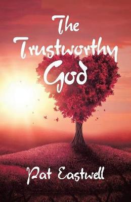 The Trustworthy God (Paperback)