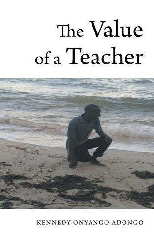 The Value of a Teacher (Paperback)