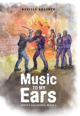 Music to My Ears: Steve's Squaddies, Book 3 (Hardback)