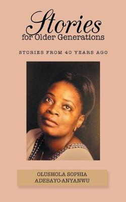Stories for Older Generations: Stories from 40 Years Ago (Paperback)