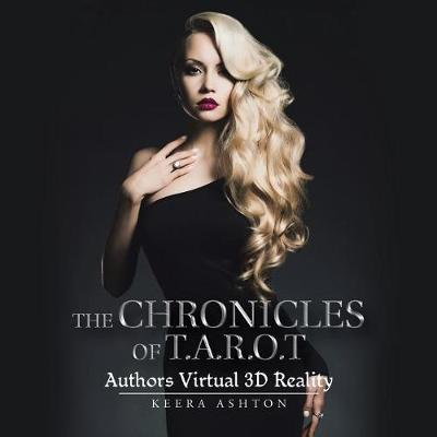 The Chronicles of T.A.R.O.T: Authors Virtual 3D Reality (Paperback)