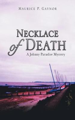 Necklace of Death: A Johnny Paradise Mystery (Paperback)
