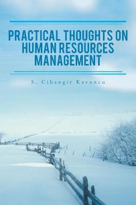 Practical Thoughts on Human Resources Management (Paperback)