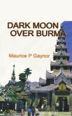 Dark Moon Over Burma (Paperback)