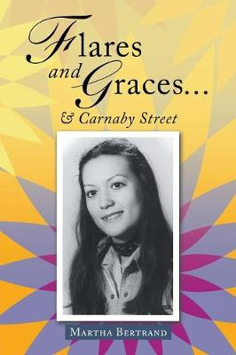 Flares and Graces ... & Carnaby Street (Paperback)