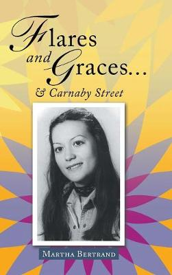 Flares and Graces ... & Carnaby Street (Hardback)