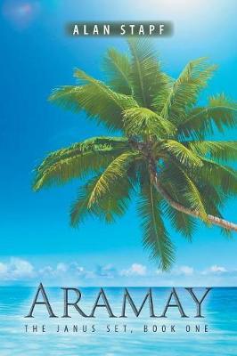 Aramay: The Janus Set, Book One (Paperback)