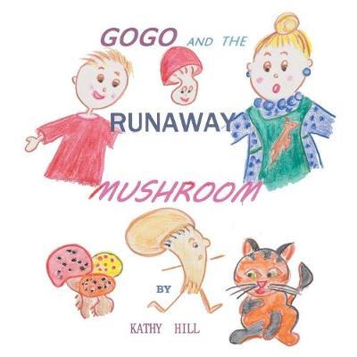 Gogo and the Runaway Mushroom (Paperback)
