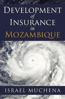 Development of Insurance in Mozambique (Paperback)