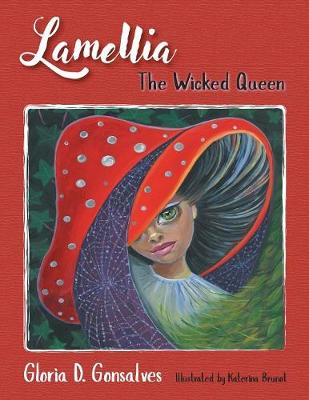 Lamellia: The Wicked Queen (Paperback)