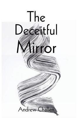 The Deceitful Mirror (Paperback)
