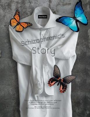 Schizophrenic's Story (Paperback)