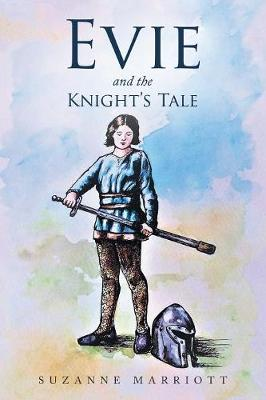 Evie and the Knight's Tale (Paperback)