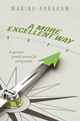 A More Excellent Way: A Spiritual Growth Journal for Young People (Paperback)
