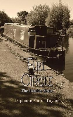 Full Circle: The Double Cross (Paperback)