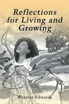 Reflections for Living and Growing (Paperback)