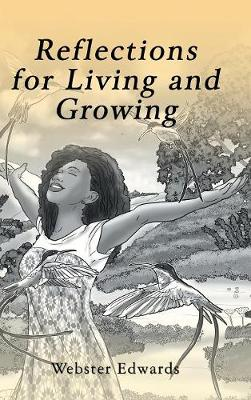 Reflections for Living and Growing (Hardback)