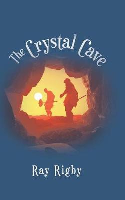 The Crystal Cave (Hardback)