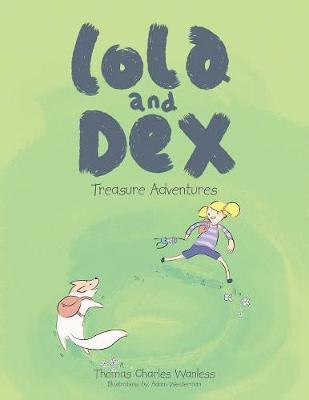 Lola and Dex: Treasure Adventures (Paperback)