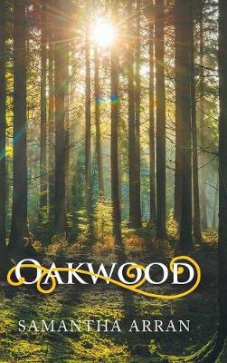 Oakwood (Hardback)