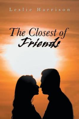 The Closest of Friends (Paperback)