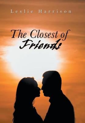 The Closest of Friends (Hardback)