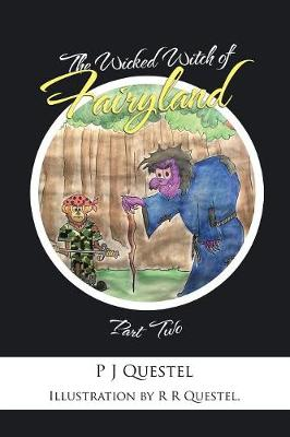 The Wicked Witch of Fairyland: Part Two (Paperback)