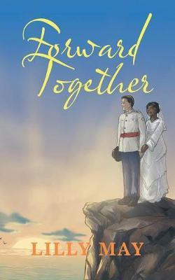 Forward Together (Paperback)