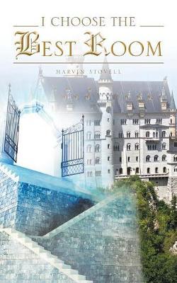 I Choose the Best Room (Paperback)