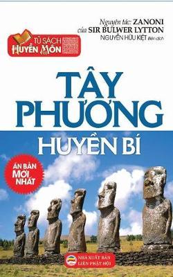 Tay PHương Huyền Bi: Bản in Năm 2017 (Paperback)