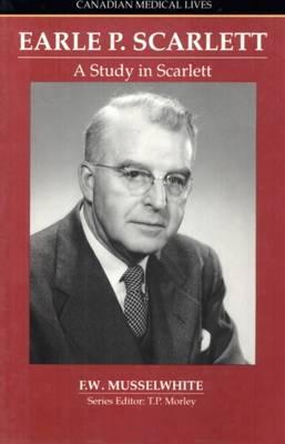 Study In Scarlett: The Story Of Earle P Scarlett (Paperback)