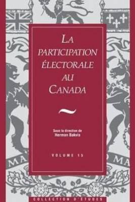 La Participation electorale au Canada (Paperback)