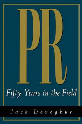 PR: Fifty Years in the Field (Paperback)