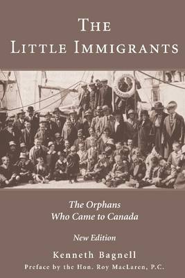 The Little Immigrants: The Orphans Who Came to Canada (Paperback)