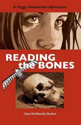 Reading the Bones: A Peggy Henderson Adventure - A Peggy Henderson Adventure 1 (Paperback)