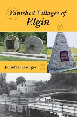 Vanished Villages of Elgin (Paperback)