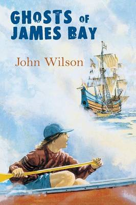 Ghosts of James Bay (Paperback)