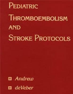 Pediatric Thromboembolism and Stroke Protocols