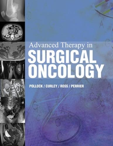 Advanced Therapy in Surgical Oncology (Hardback)