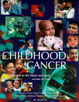 Childhood Cancer - Information for the Patient and Family (Paperback)
