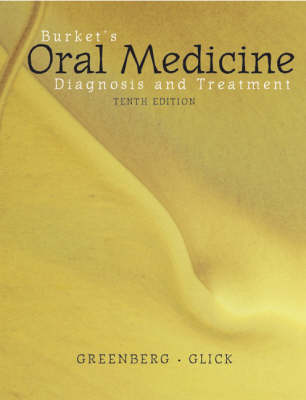 Burket's Oral Medicine Diagnosis and Treatment (Hardback)