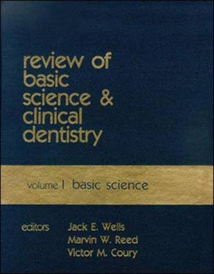 Review of Basic Science and Clinical Dentistry, Volume 1: Basic Science (Hardback)