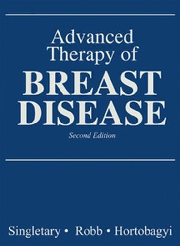 ADVANCED THERAPY OF BREAST DISEASE (Hardback)