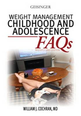 Weight Management: Childhood and Adolescence FAQs (Paperback)
