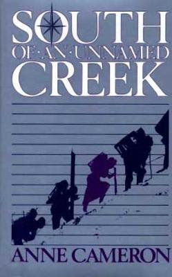 South of an Unnamed Creek (Hardback)