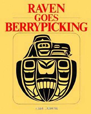 Raven Goes Berrypicking (Paperback)