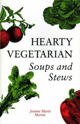 Hearty Vegetarian: Soups & Stew (Paperback)