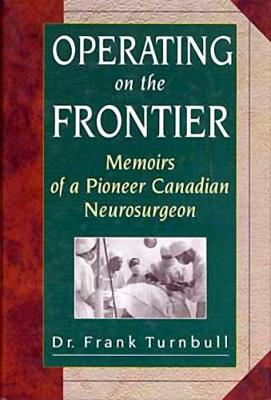 Operating on the Frontier (Hardback)
