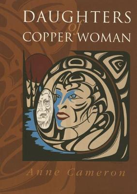 Daughters of Copper Woman (Paperback)